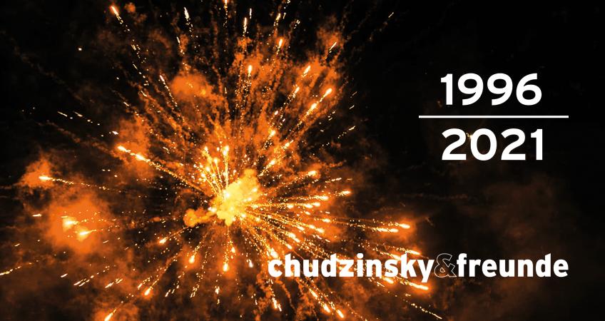 25 Jahre chudzinsky & freunde